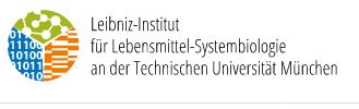Leibniz-Institut für Lebensmittel-Systembiologie an der Technischen Universität München